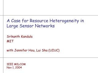 A Case for Resource Heterogeneity in Large Sensor Networks