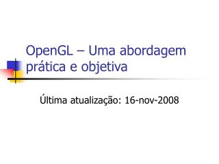 OpenGL – Uma abordagem prática e objetiva