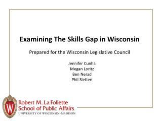 Examining The Skills Gap in Wisconsin