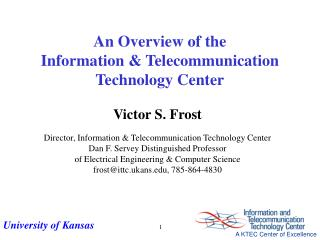 An Overview of the Information  Telecommunication Technology Center