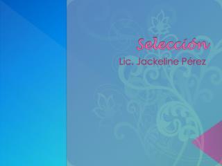 Selecci�n