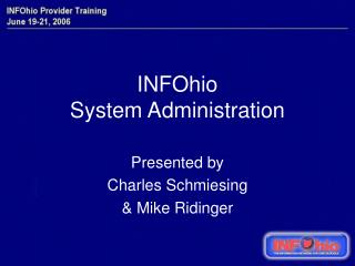 INFOhio  System Administration