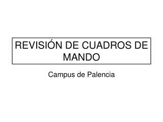 REVISIÓN DE CUADROS DE MANDO