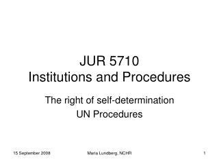 JUR 5710  Institutions and Procedures