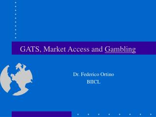 GATS, Market Access and  Gambling