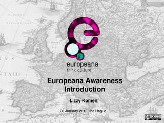Europeana Awareness Introduction