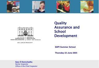 Quality Assurance and School Development