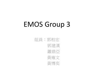 EMOS Group 3