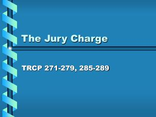 The Jury Charge