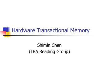 Hardware Transactional Memory