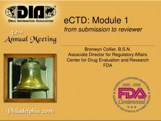 eCTD: Module 1 from submission to reviewer
