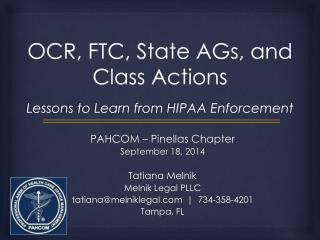 OCR, FTC, State AGs, and Class Actions Lessons to Learn from HIPAA Enforcement