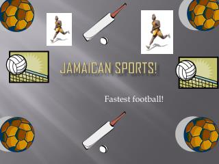 Jamaican sports!