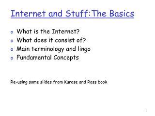 Internet and Stuff:The Basics