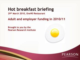 Hot breakfast briefing