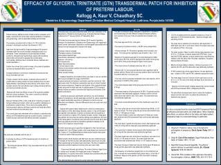EFFICACY OF GLYCERYL TRINITRATE (GTN) TRANSDERMAL PATCH FOR INHIBITION  OF PRETERM LABOUR.