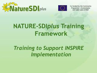 NATURE-SDI plus  Training Framework Training to Support INSPIRE Implementation
