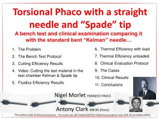 "Torsional Phaco with a straight needle and ""Spade"" tip"