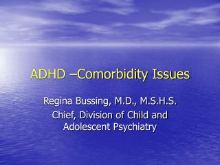 ADHD  Comorbidity Issues