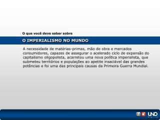O IMPERIALISMO NO MUNDO