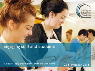 Engaging staff and students