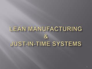 Lean Manufacturing   Just-in-Time Systems