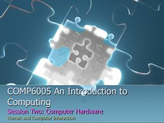 COMP6005 An Introduction to Computing