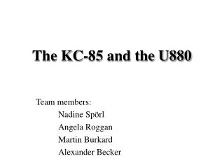 The KC-85 and the U880