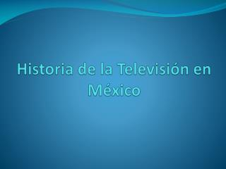 Historia de la Televisión en México
