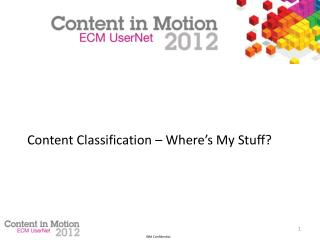 Content Classification – Where's My Stuff?