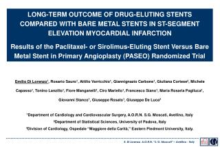 LONG-TERM OUTCOME OF DRUG-ELUTING STENTS COMPARED WITH BARE METAL STENTS IN ST-SEGMENT ELEVATION MYOCARDIAL INFARCTION R