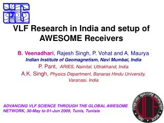 VLF Research in India and setup of AWESOME Receivers