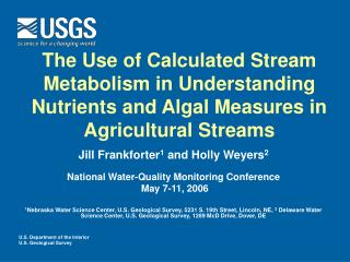 Jill Frankforter 1  and Holly Weyers 2 National Water-Quality Monitoring Conference