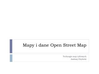 Mapy i dane Open Street Map