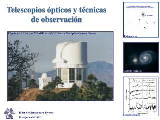 Telescopios ópticos y técnicas de observación