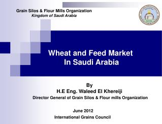 Wheat and Feed Market  In Saudi Arabia