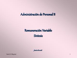 Administración de Personal II  Remuneración Variable  Síntesis  Junio de 2008