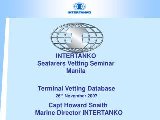 INTERTANKO  Seafarers Vetting Seminar Manila