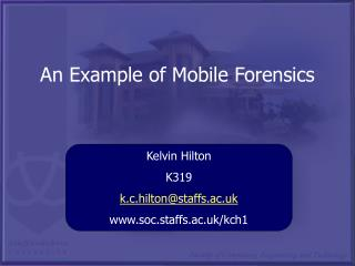 An Example of Mobile Forensics