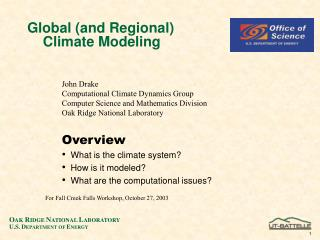 Global (and Regional)      Climate Modeling