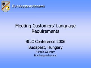 Meeting Customers' Language Requirements