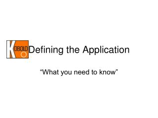 Defining the Application