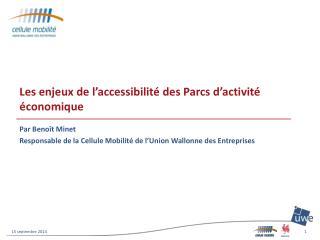 Les enjeux de l'accessibilité des Parcs d'activité économique