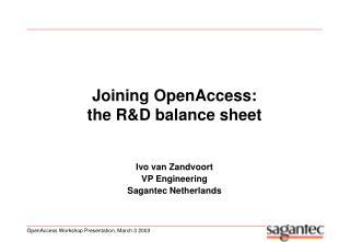 Joining OpenAccess:  the R&D balance sheet
