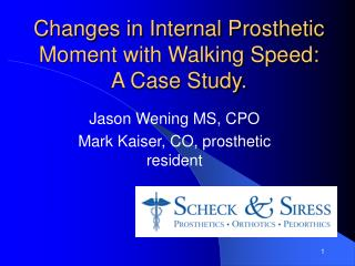 Changes in Internal Prosthetic Moment with Walking Speed: A Case Study.