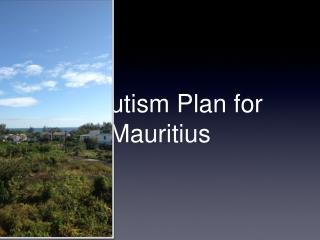 An Autism Plan for Mauritius