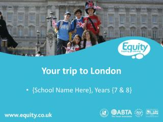 Your trip to London