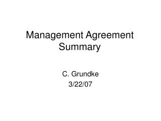 Management Agreement Summary
