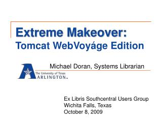 Extreme Makeover: Tomcat WebVoy ge Edition