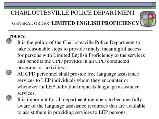 CHARLOTTESVILLE POLICE DEPARTMENT GENERAL ORDER LIMITED ENGLISH PROFICIENCY